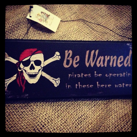 Hanging Sign- Pirates Be Warned
